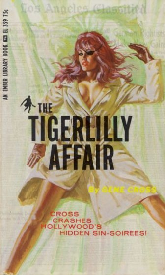 The Tigerlilly Affair