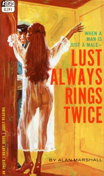 Lust Always Rings Twice